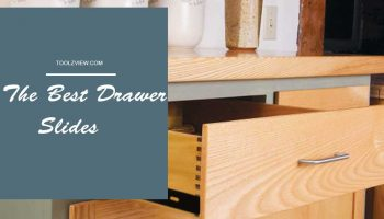Top 11 Best Drawer Slides In 2020
