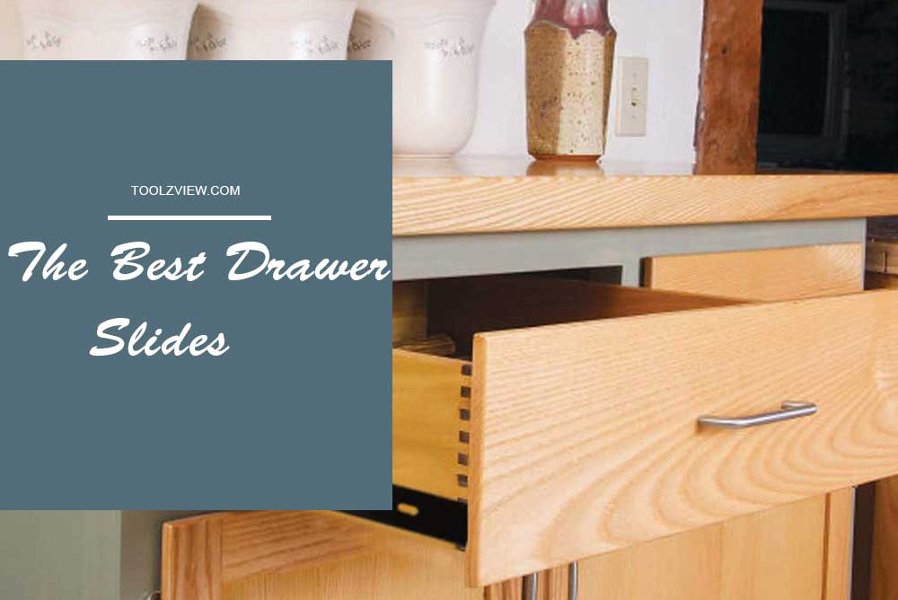 Best Drawer Slides
