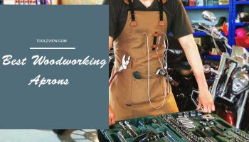 Top 11 Best Woodworking Aprons For 2020