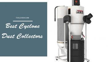 Top 11 Best Cyclone Dust Collectors For 2020