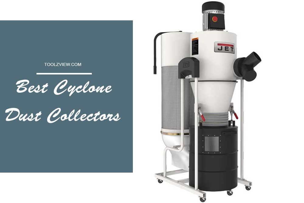 Best Cyclone Dust Collectors