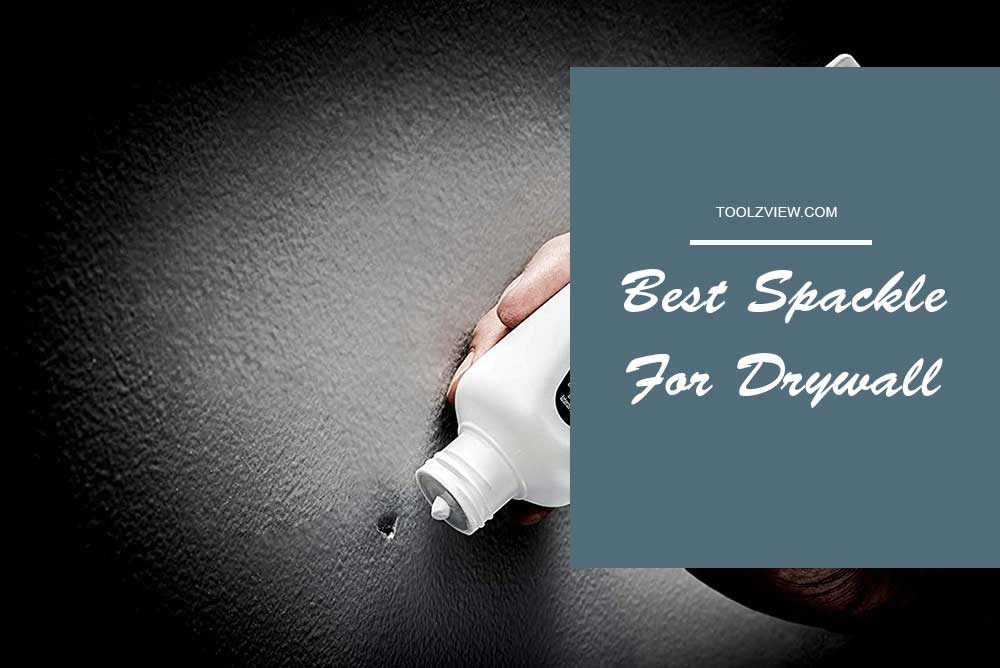 Best Spackle For Drywall