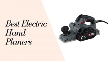 11 Best Electric Hand Planers 2021
