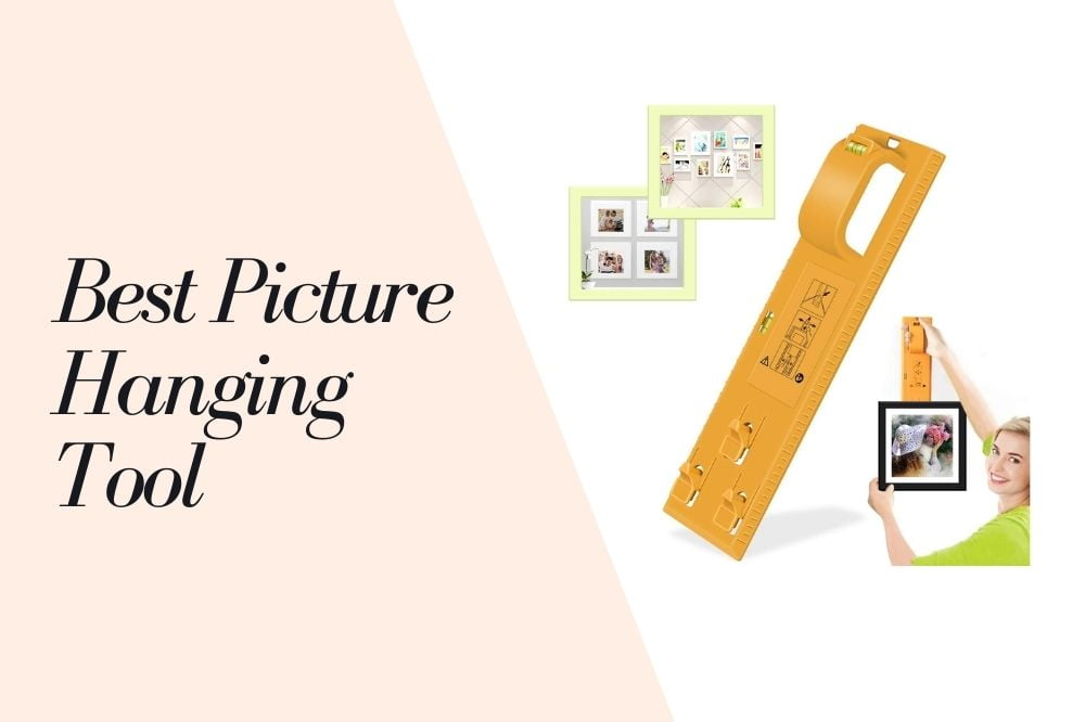 Best Picture Hanging Tool