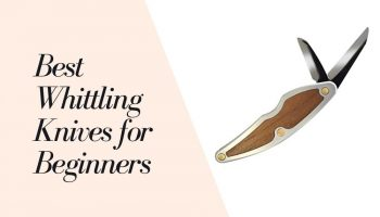 11 Best Whittling Knives for Beginners 2021