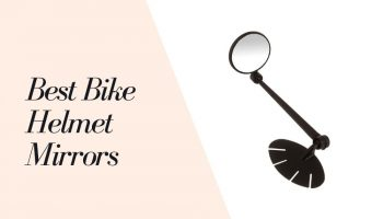 11 Best Bike Helmet Mirrors 2021